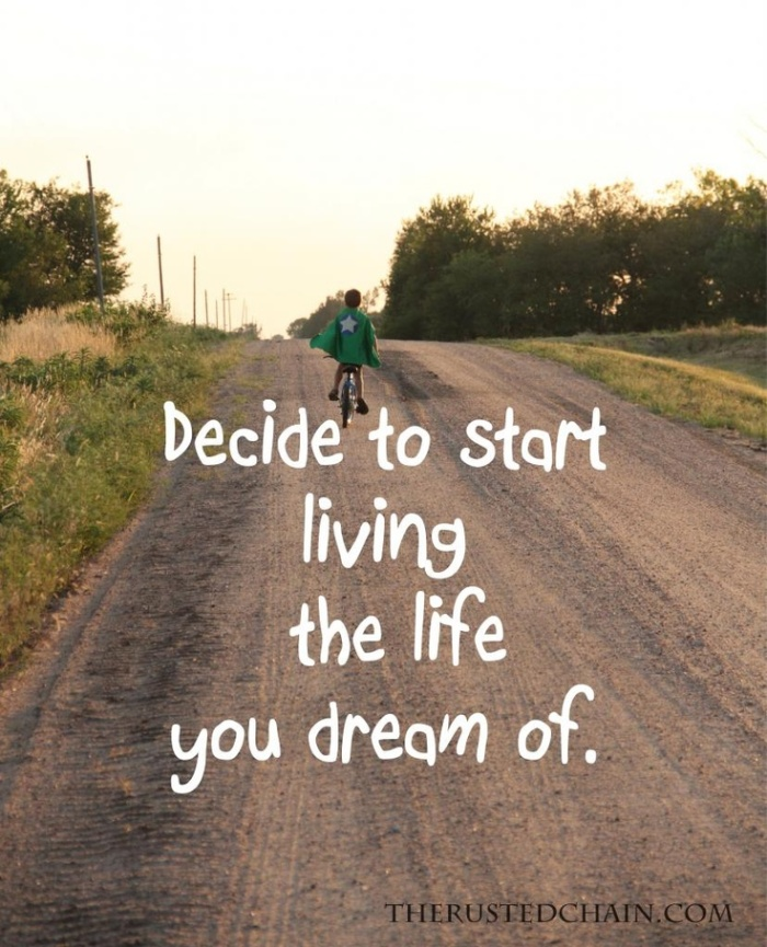 Decide to